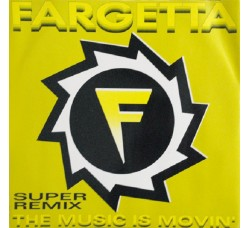 Fargetta ‎– The Music Is Movin' (Remixes) - LP/Vinile