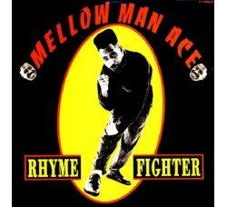 Mellow Man Ace ‎– Rhyme Fighter - LP/Vinile