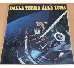 Sergio Balloni – Dalla Terra Alla Luna - LP/Vinile