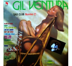 Gil Ventura ‎– Sax Club Number 15 - LP/Vinile