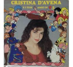 Cristina D'Avena – Cristina D'Avena E I Tuoi Amici In TV 5 - LP/Vinile