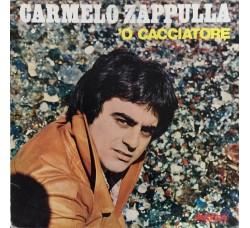 Carmelo Zappulla - 'O cacciatore - LP/Vinile