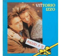 Vittorio Izzo - Auguri a te - LP/Vinile
