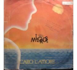 Milords – Caro L'Amore - 45 RPM