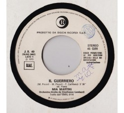 Mia Martini / Uriah Heep – Il Guerriero / Stealin' - 45 RPM
