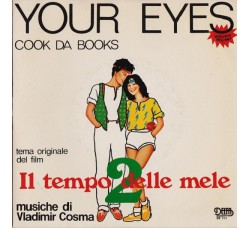 Cook Da Books / Paul Hudson ‎– Your Eyes / Rockin' At The Hop - 45 RPM