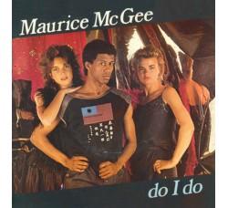 Maurice Mc Gee – Do I Do - 45 RPM