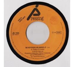 Lucio Dalla – Se Io Fossi Un Angelo - 45 RPM