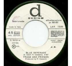 Frank And Friends / Toga ‎– Blue Serenade / More - 45 RPM