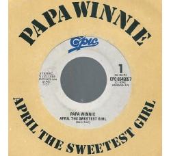 Papa Winnie – April The Sweetest Girl - 45 RPM