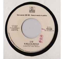 Lio / Squallor – Si Belle & Inutile / Madonina - 45 RPM