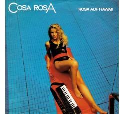 Cosa Rosa – Rosa Auf Hawaii - 45 RPM