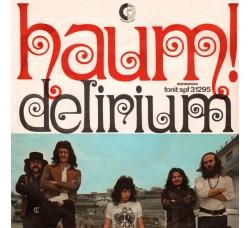 Delirium  – Haum! - 45 RPM