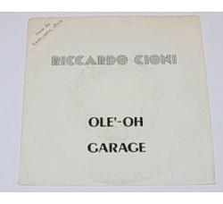 Riccardo Cioni – Ole'-Oh / Garage - 45 RPM