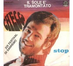 Checco – Il Sole È Tramontato / Stop - 45 RPM