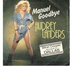 Audrey Landers – Manuel Goodbye - 45 RPM