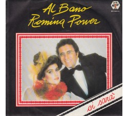 Al Bano E Romina Power ‎– Ci Sarà - 45 RPM