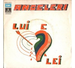 Angeleri – Lui E Lei - 45 RPM