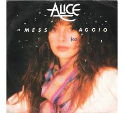 Alice – Messaggio - 45/RPM