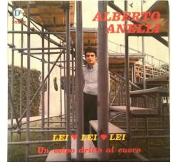 Alberto Anelli – Lei, Lei, Lei / Un Colpo Dritto Al Cuore - 45 RPM