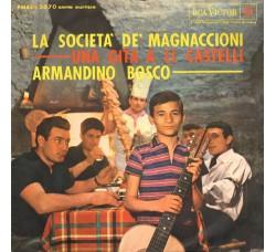 Armandino Bosco – La Società Dei Magnaccioni / Una Gita A Li Castelli - 45 RPM