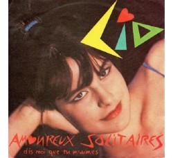 Lio – Amoureux Solitaires - 45 RPM