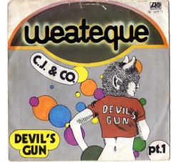 C.J. & Co. ‎– Devil's Gun - 45 RPM
