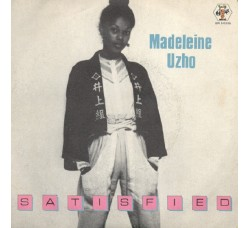 Madeleine Uzho ‎– Satisfied - 45 RPM