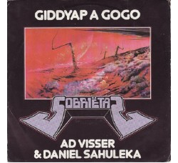 Ad Visser & Daniel Sahuleka – Giddyap A Gogo - 45/RPM