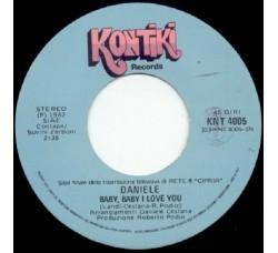 Daniele/ Nora Orlandi Musica Di Lelio Luttazzi – Cipria - Baby Baby I Love You / Lui Lei L'Altro - 45 RPM