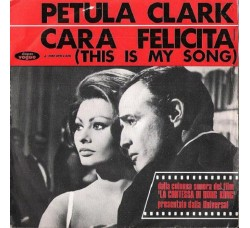 Petula Clark ‎– Cara Felicità (This Is My Song) - 45 RPM