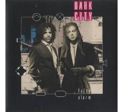 Dark City – False Alarm - 45 RPM