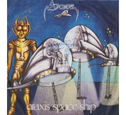 Araxis ‎– Araxis Space Ship - 45 RPM *