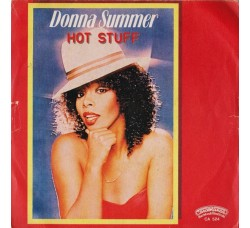 Donna Summer ‎– Hot Stuff - 45 RPM