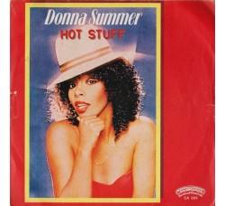 Donna Summer – Hot Stuff - 45 RPM