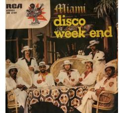 Miami – Disco Week End - 45 RPM