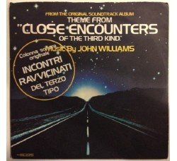 "John Williams – Theme From ""Close Encounters Of The Third Kind"" - 45 RPM"
