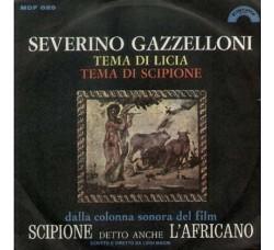 Severino Gazzelloni – Tema Di Licia / Tema Di Scipione - 45 RPM
