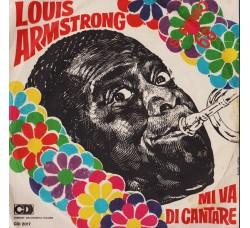 Louis Armstrong – Mi Va Di Cantare - 45 RPM