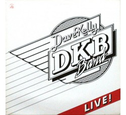 Dave Kelly Band ‎– Live!