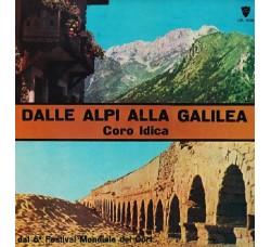 Coro Idica – Dalle Alpi Alla Galilea