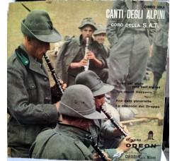 Coro Della S.A.T. – Canti Degli Alpini - 45 giri