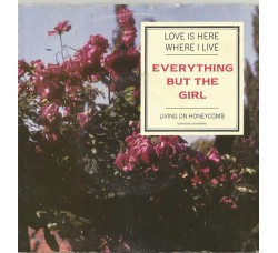 Everything But The Girl ‎– Love Is Here Where I Live