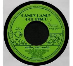 Candy Candy (Col Disco) - Addio, Cari Amici - 45 RPM