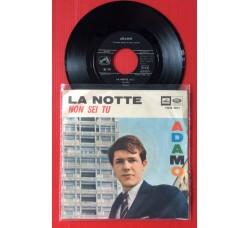 Adamo – La Notte - 45 RPM