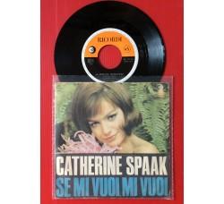 Catherine Spaak – Se Mi Vuoi, Mi Vuoi / La Nostra Primavera