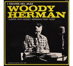 Woody Herman And His Orchestra ‎– Jumpin' With Woody Herman's First Herd