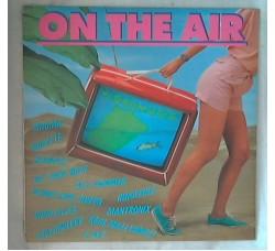 Artisti Vari - On the Air - LP/Vinile