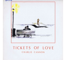 Charlie Cannon – Tickets Of Love