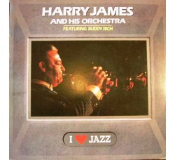 Harry James And His Orchestra Featuring Buddy Rich ‎– I Love Jazz - LP/Vinile
